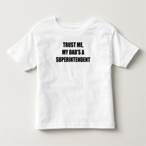 Trust Me My Dad's A Superintendent T-shirt T-Shirt, Hoodie, Sweatshirt