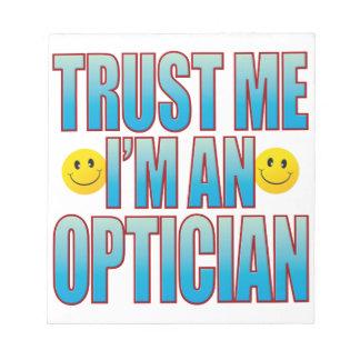 Trust Me Optician Life B Notepad