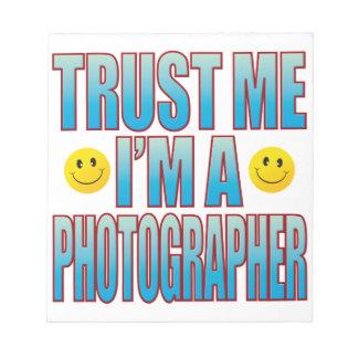 Trust Me Photographer Life B Notepad