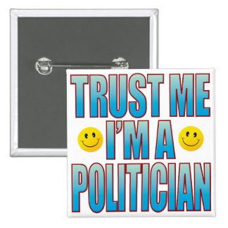 Trust Me Politician Life B Button