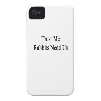 Trust Me Rabbits Need Us iPhone 4 Cover