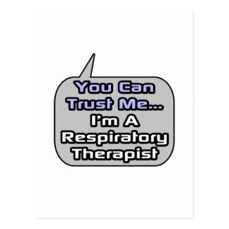 Trust Me .. Respiratory Therapist Postcard