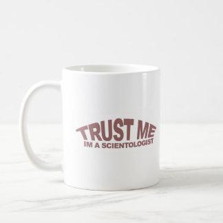 Trust me scientologist coffee mug