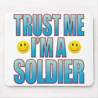Trust Me Soldier Life B Mouse Pad