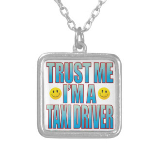 Trust Me Taxi Driver Life B Silver Plated Necklace