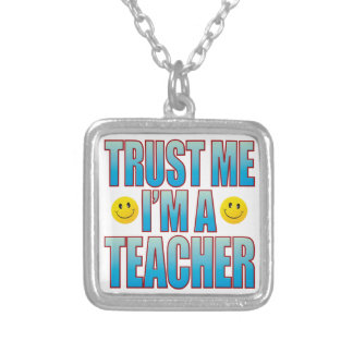 Trust Me Teacher Life B Silver Plated Necklace