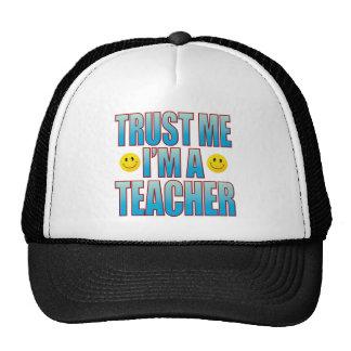 Trust Me Teacher Life B Trucker Hat