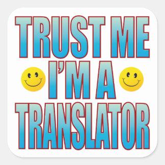Trust Me Translator Life B Square Sticker