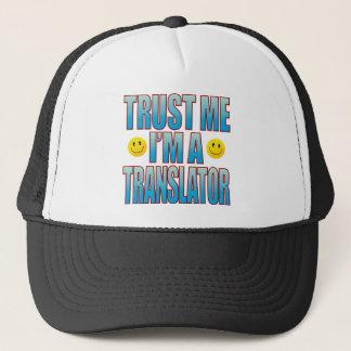 Trust Me Translator Life B Trucker Hat