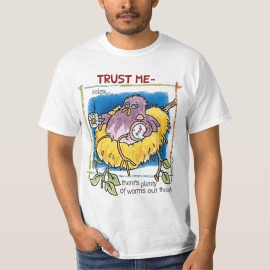 Trust me-Value T-Shirt