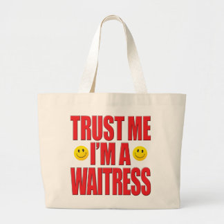 Trust Me Waitress Life Jumbo Tote Bag