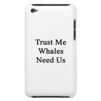 Trust Me Whales Need Us iPod Case-Mate Case