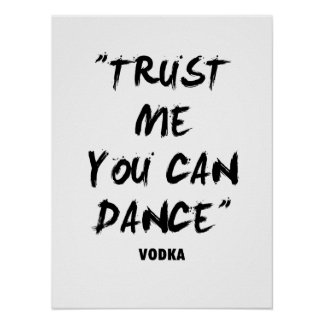 Trust Me You Can Dance Poster