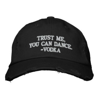 Trust Me You Can Dance - Vodka Embroidered Baseball Cap