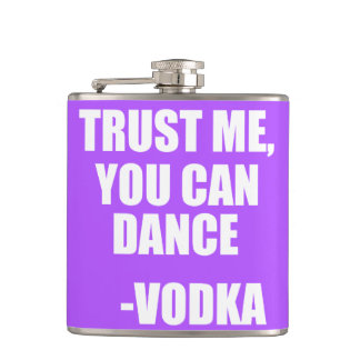 TRUST ME, YOU CAN DANCE - Vodka Hip Flask