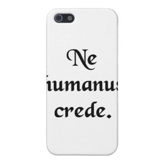 Trust no human. case for iPhone SE/5/5s