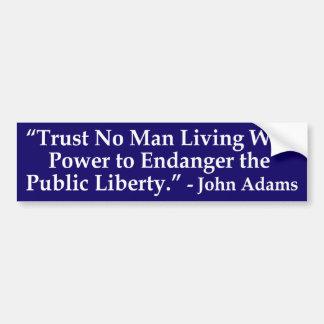 Trust No Man ... John Adams Quotation Sticker
