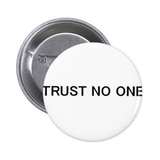Trust No One Pins