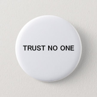 Trust No One Button