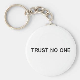 Trust No One Keychain