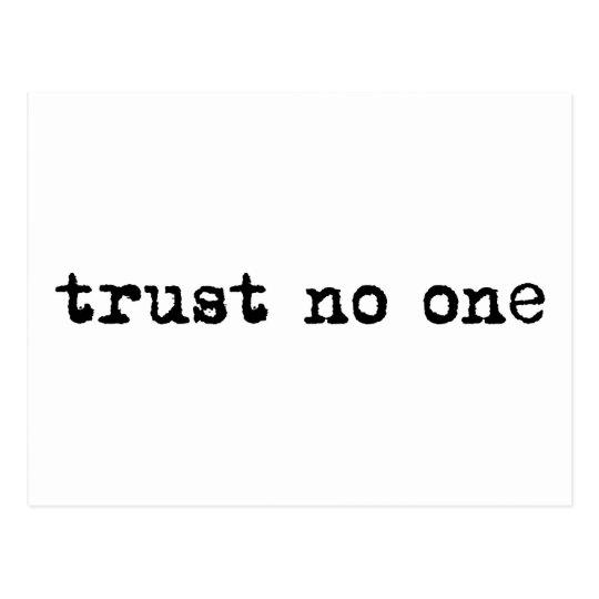 TRUST NO ONE POSTCARD