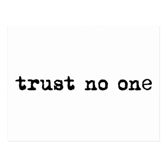 TRUST NO ONE POSTCARD
