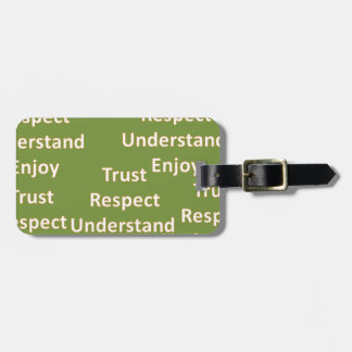 Trust respect understand enjoy bag tag