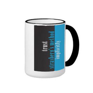 """Trust Strasberg's Method Implicitly"" Coffee Mugs"