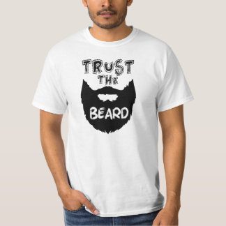 Trust the Beard funny men's shirt