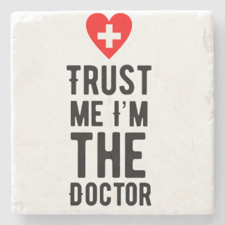 Trust the Doctor Stone Coaster