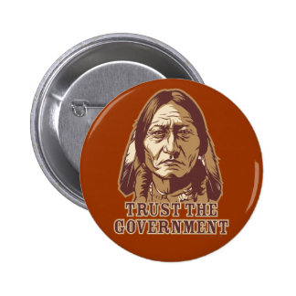 Trust The Government 2 Inch Round Button