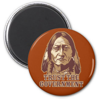 Trust The Government 2 Inch Round Magnet