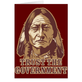 Trust The Government Greeting Card