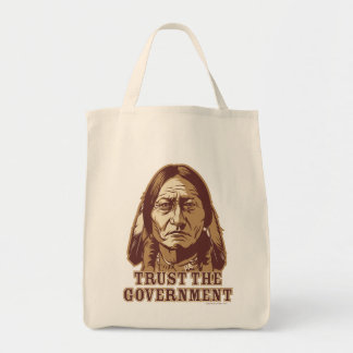 Trust The Government Grocery Tote Bag