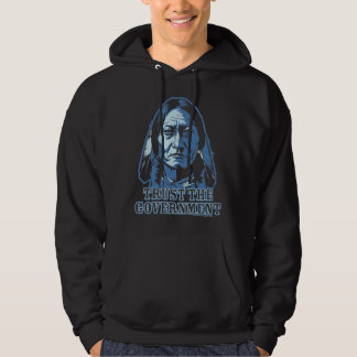 Trust the Government Hooded Pullovers