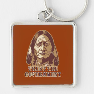 Trust The Government Silver-Colored Square Keychain