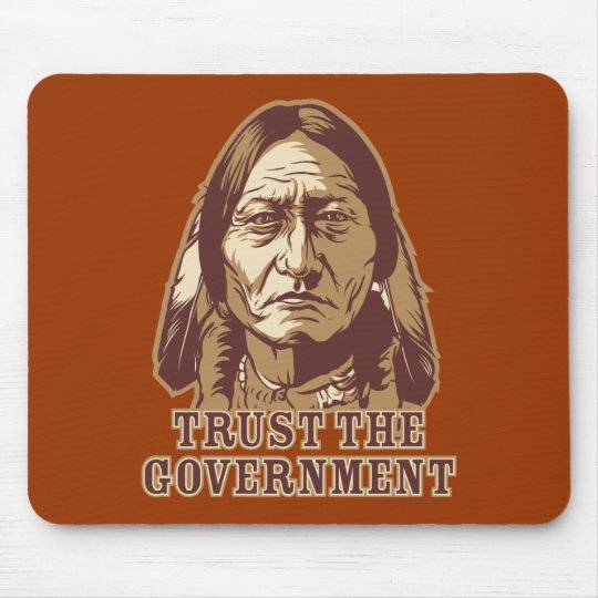 Trust The Government Mouse Pad