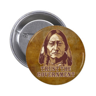Trust The Government Pinback Button