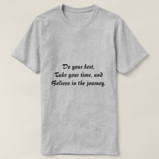 Trust the Journey T-Shirt