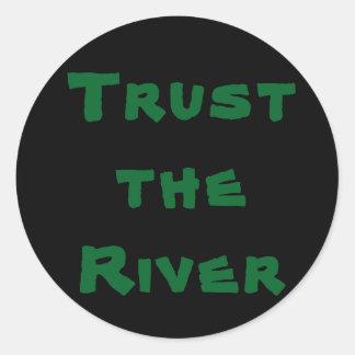 Trust the River - Sticker