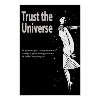 Trust the Universe Poster
