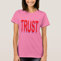 Trust (Traditional) T-Shirt