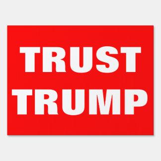 TRUST TRUMP ELECTIONS 2016 SIGN