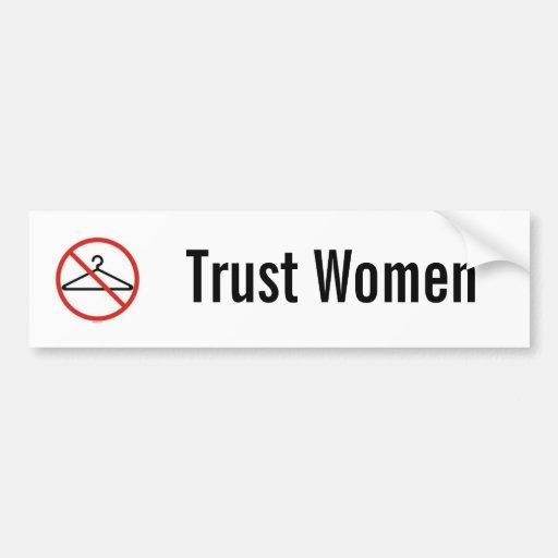 Trust women car sticker bumper sticker
