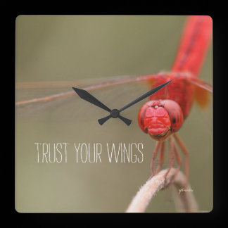 Trust Your Wings Quote Red Dragonfly Square Wall Clock