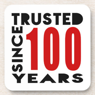 Trusted Since 100 Years Coaster