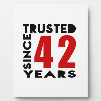 Trusted Since 42 Years Plaque