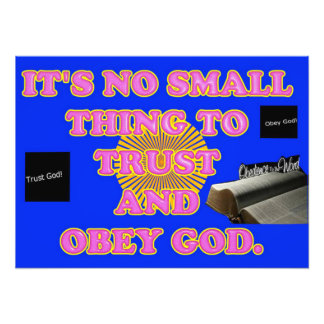 Trusting and obeying God is no small task. Photo Print