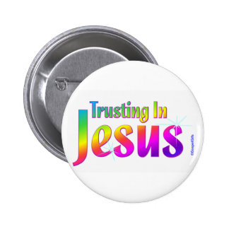 Trusting in Jesus christian gift Pinback Button