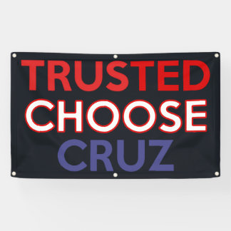 TrustTED Choose CRUZ Campaign Banners